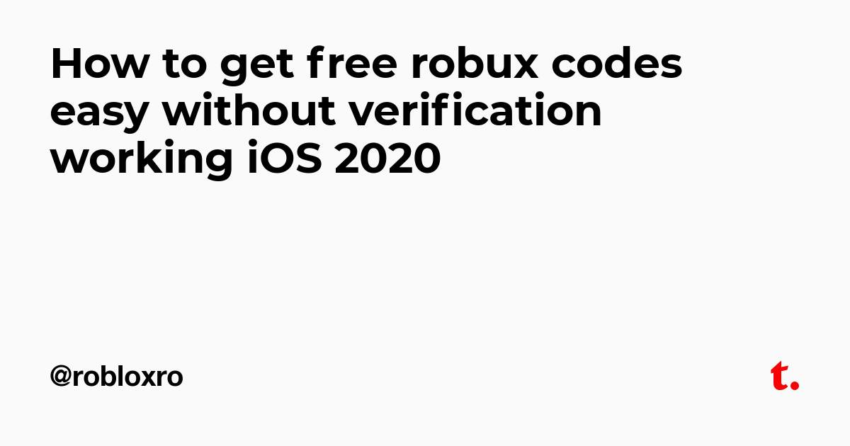 How To Get Free Robux Codes Easy Without Verification Working Ios