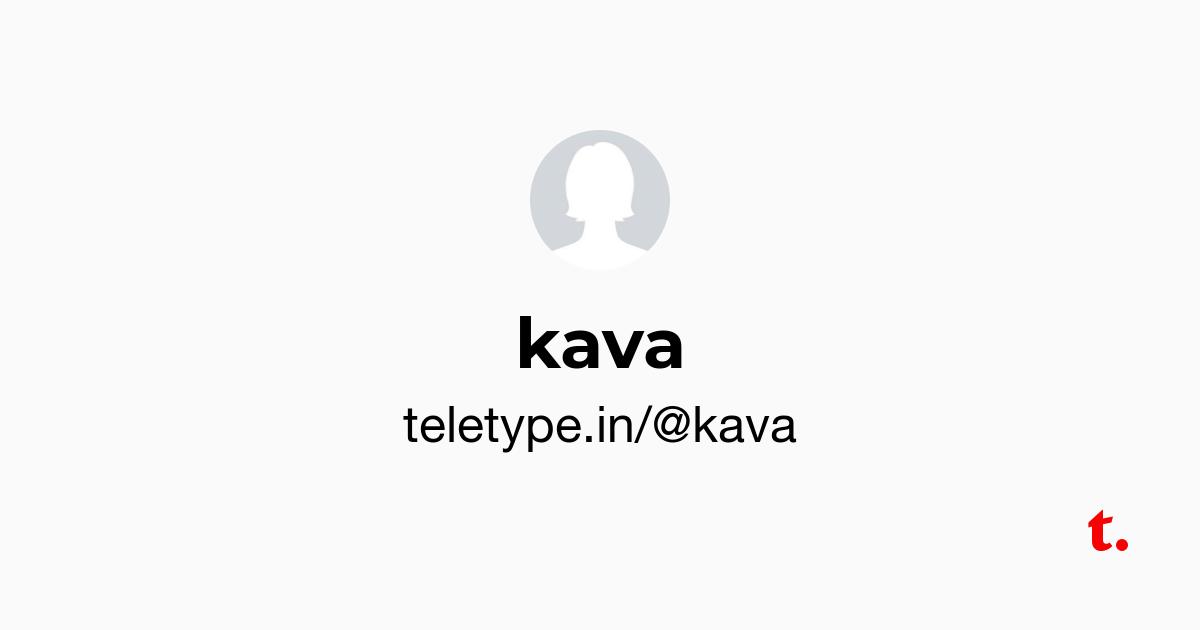 kava — Teletype