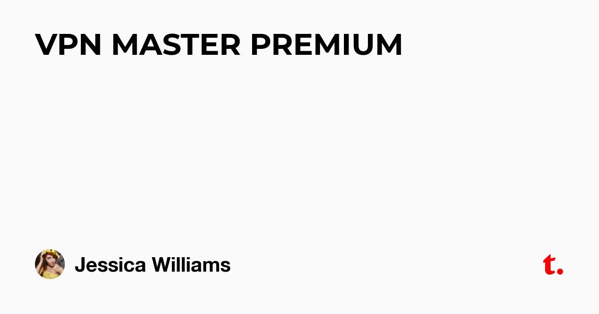 VPN MASTER PREMIUM
